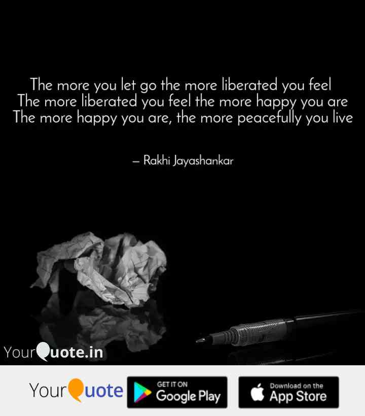 more-you-let-go-more-liberated-you-feel-more-liberated-you.jpg