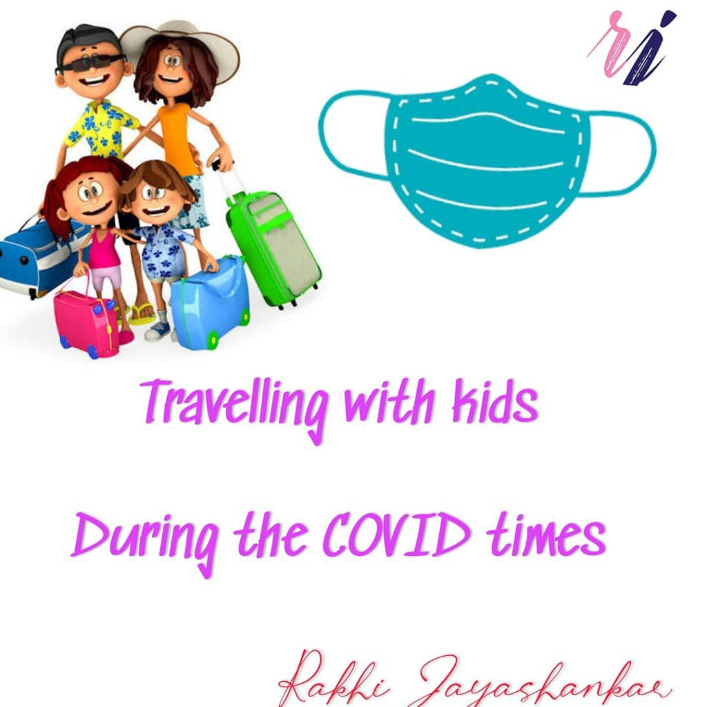 Travelling with kids during covid