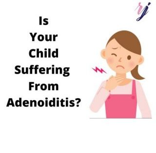 Is your child suffering from adenoiditis?